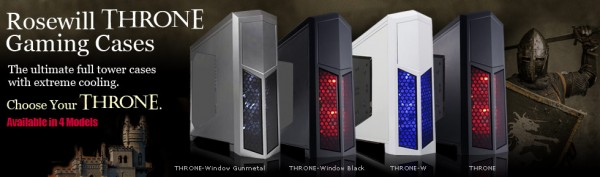 Rosewill THRONE Gaming Case Introduced