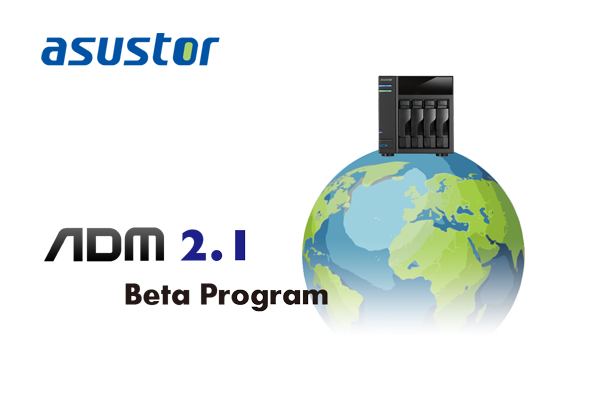 ASUSTOR ADM 2.1 Beta Program for NAS Devices Launched