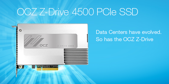 OCZ Storage Solutions Z-Drive 4500 PCIe SSD Series Launched