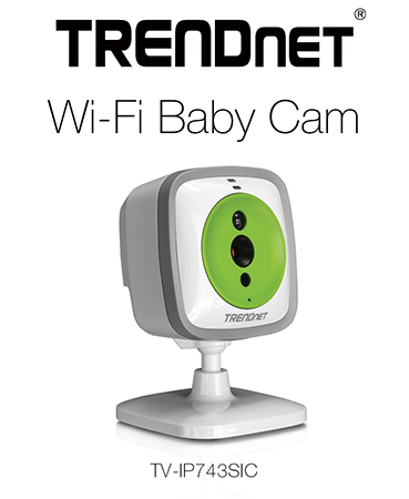 TRENDnet TV-IP743SIC WiFi Baby Cam Launched