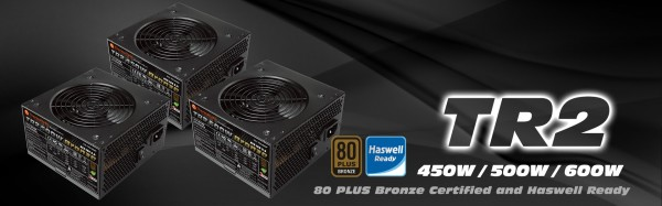 Thermaltake TR2 Bronze Series Power Supplies Introduced