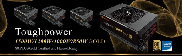 Thermaltake Toughpower Gold Series and Toughpower Grand Series Power Supplies Released