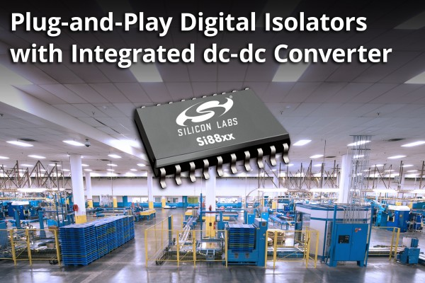 Silicon Labs Si88xx Isolated Power Supply Solution Launched