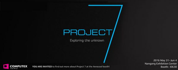 Aerocool Project 7 Gaming Brand of Products to be Released at Computex 2016