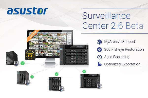 ASUSTOR Surveillance Center 2.6 Beta Software Launched