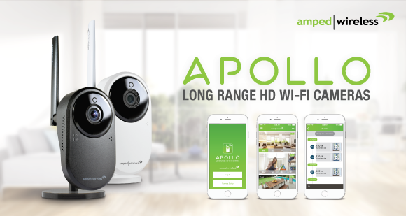 Amped Wireless APOLLO & APOLLO Pro Long Range HD Wi-Fi Cameras Released