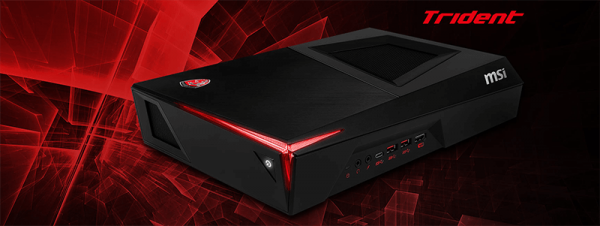 MSI Trident VR Ready Gaming PC Introduced