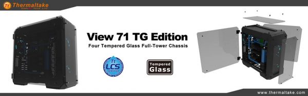 Thermaltake 4 Tempered Glass View 71 TG Edition Full-Tower Chassis Unveiled